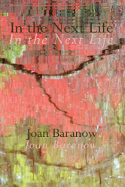 In the Next Life by Joan Baranow