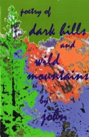 poetry of dark hills and wild mountains by john