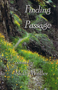 Finding Passage by poems by Molly Weller